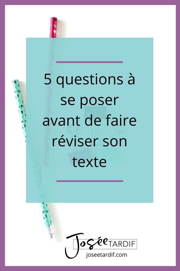 Les questions à se poser avant de faire réviser son texte