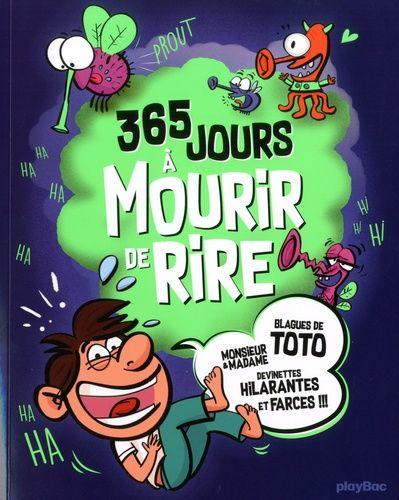Devinette A Mourir De Rire : devinette, mourir, Jours, Mourir, Blagues, Monsieur, Madame, Devinettes, Hilarantes, Farces, Rakuten