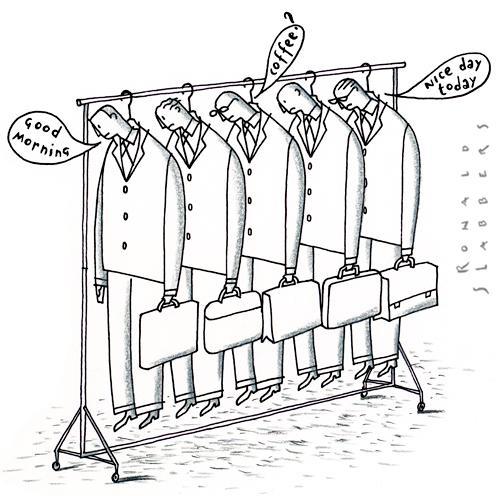 Cartoon: Good morning (medium) by Ronald Slabbers tagged business,office,work,team,slave,geschäft,büro,arbeit,mannschaft,sklave,,arbeit,arbeiter,job,karriere,unterhnehmen,firma,büro,kollegen,team,geschäft,sklaverei,sklave,alltag,motivation,uniform,autonomie,kleiderständer,anzug,geschäftsmann,geschäftsmänner,angestellter,angestellte,philosophie