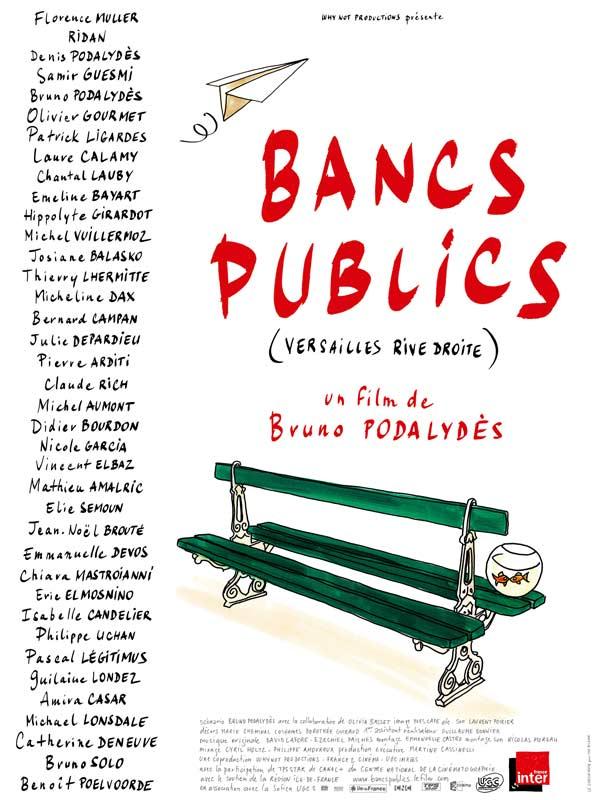 Bancs Publics (versailles Rive Droite)  Film 2009  Allociné