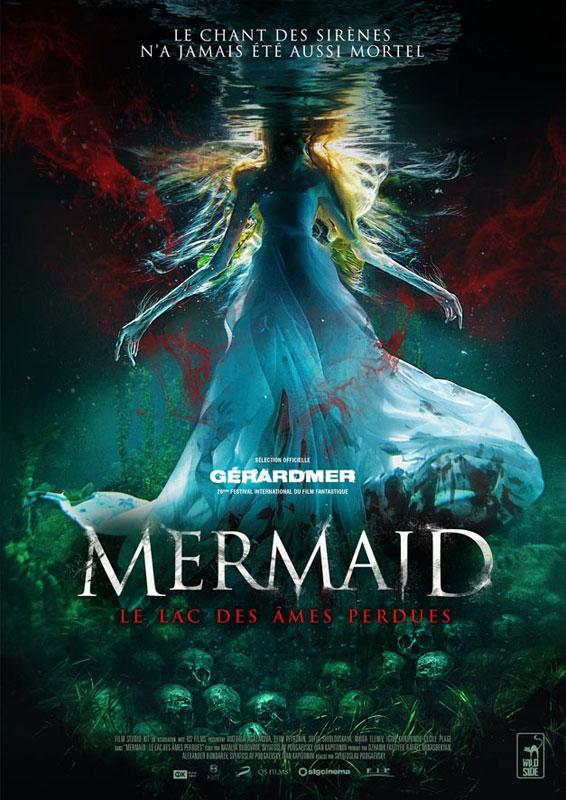 Mermaid, le lac des âmes perdues