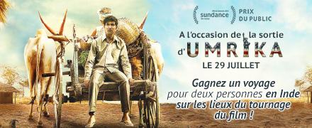 Gagnez un voyage en Inde sur les lieux de tournage de Umrika !