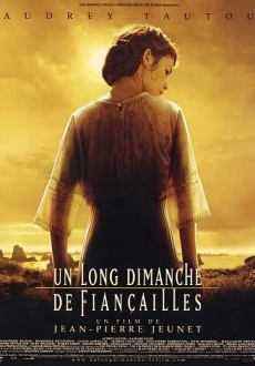 Un long dimanche de fiançailles - film 2004 - AlloCiné