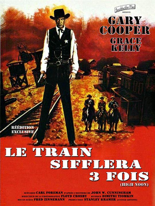 Le Train sifflera trois fois : Affiche