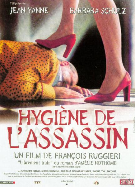 Hygiene de l'assassin : affiche Francois Ruggieri, Jean Yanne