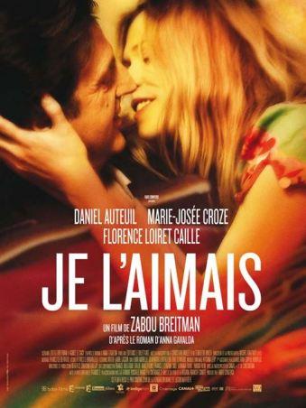 Je l'aimais : affiche Daniel Auteuil, Marie-Josée Croze, Zabou Breitman
