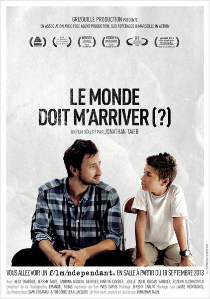 Le Monde Doit M'Arriver (?) : Affiche