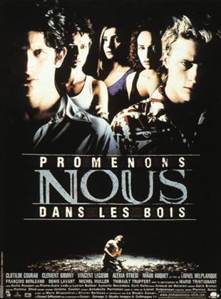 Promenons-nous Dans Les Bois (film) : promenons-nous, (film), Promenons-nous, AlloCiné