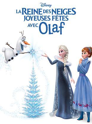 Olaf's Frozen Adventure La Reine Des Neiges : Joyeuses Fêtes Avec Olaf : olaf's, frozen, adventure, reine, neiges, joyeuses, fêtes, Joyeuses, Fêtes, Court, Métrage, AlloCiné