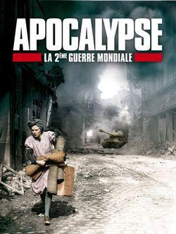 Apocalypse 1ere Guerre Mondiale Episode 3 : apocalypse, guerre, mondiale, episode, Apocalypse, 2ème, Guerre, Mondiale, Série, AlloCiné