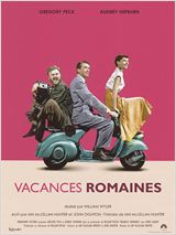 Vacances Romaines de William Wyler, avec Audrey Hepburn et Gregory Peck