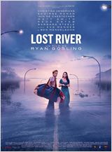 Lost River de Ryan Gosling