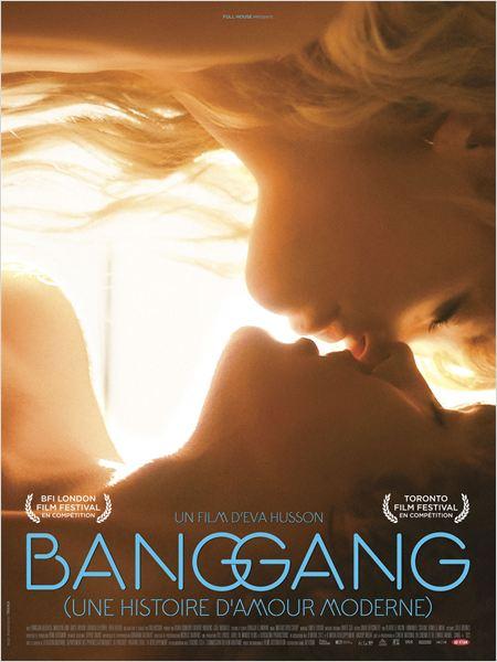 Bang Gang (une histoire d'amour moderne) : Affiche