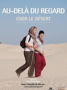 Bande-annonce Au-delà du regard, Oser le désert