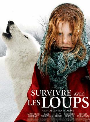 La Jeune Fille Et Les Loups Film : jeune, fille, loups, Survivre, Loups, AlloCiné