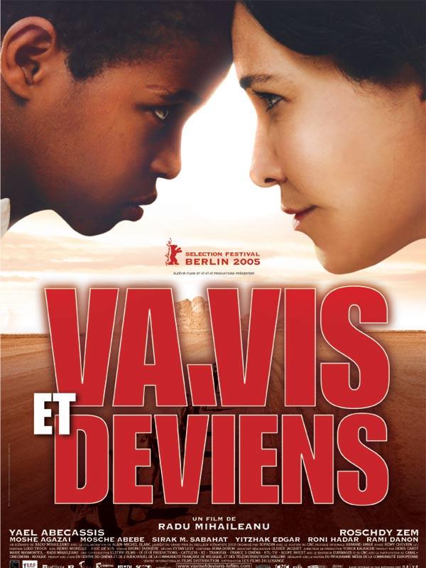 Film Va Vis Et Deviens : deviens, Deviens, AlloCin