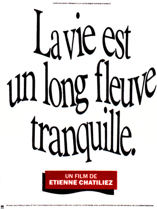 La Vie N'est Pas Un Long Fleuve Tranquille Film : n'est, fleuve, tranquille, Fleuve, Tranquille, AlloCiné