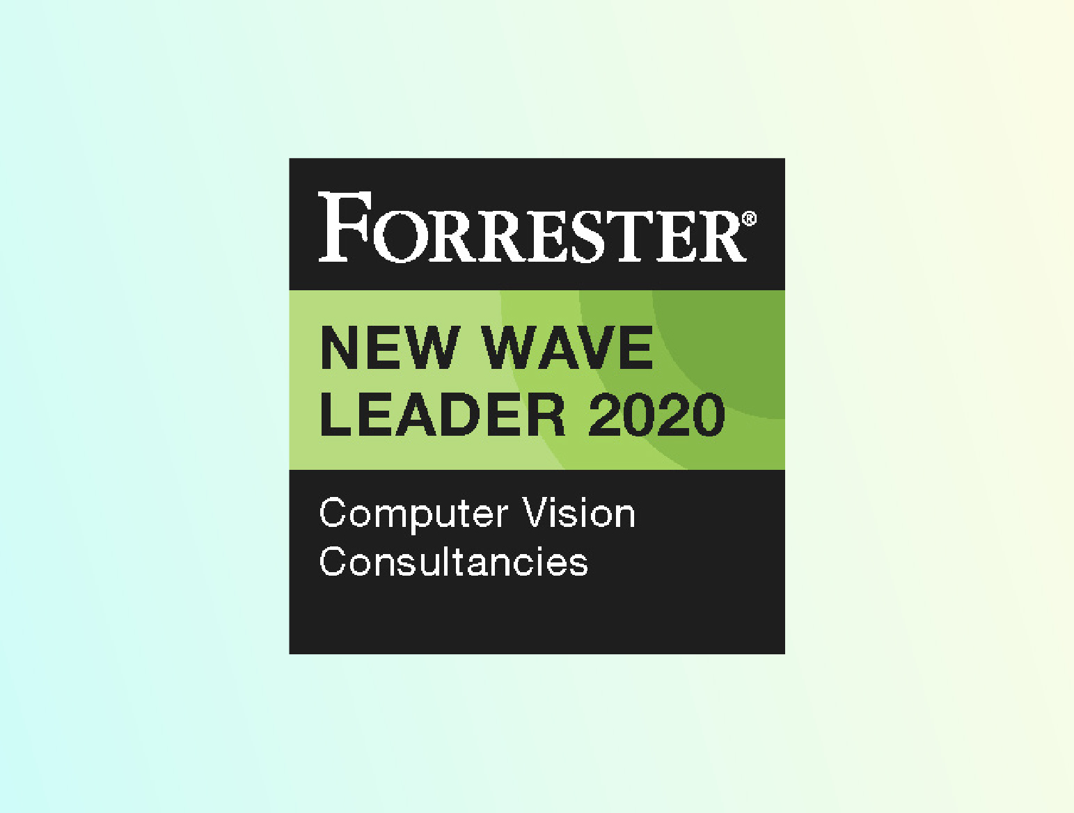 "Named as a ""Leader"" in The Forrester New Wave™: Computer Vision Consultancies, Q4 2020"