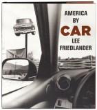 Friedlander - America by Car (Thumbnail)