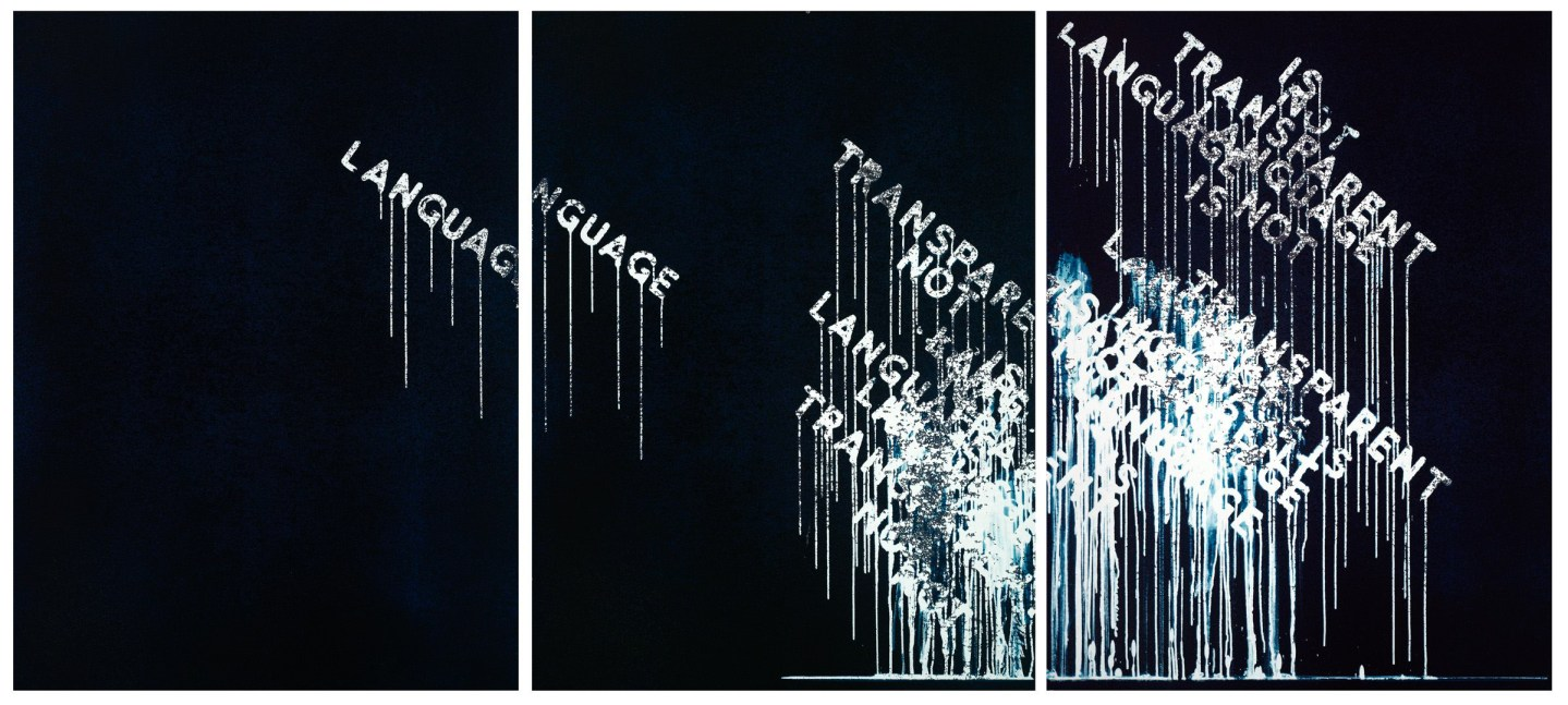 Three panel silkscreen with the words 'language is not transparent' in white text with drips on a black background