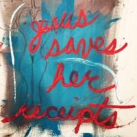 Peter Zusman, Jesus Saves Her Receipts, 2017