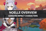 Noelle's Ascension Materials, Talents, Stats, And Ratings