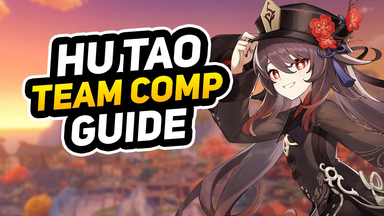 hu tao team comp guide