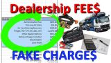 Never Pay!  What are Dealer Fees & Charges?  How car dealerships rip you off