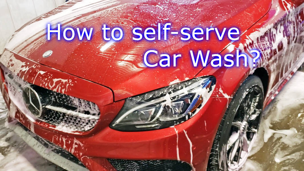 Blog_Cars_How to use Self serve car wash – Car Wash properly 3 steps + Tips, Do's and Don'ts