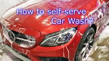 How to use Self serve car wash - Car Wash properly 3 steps + Tips, Do's and Don'ts