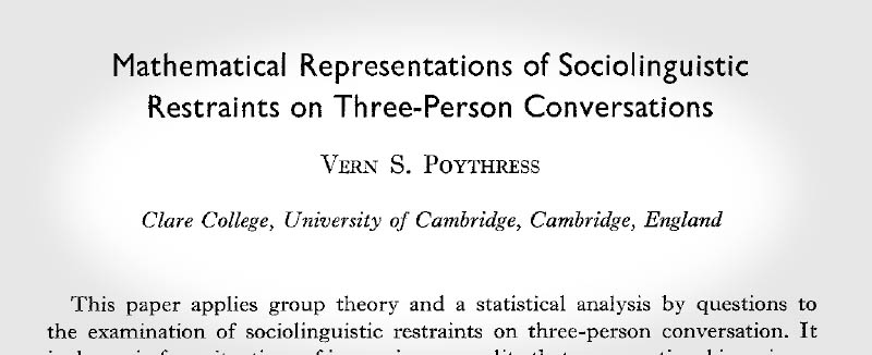 Mathematical Representations of Sociolinguistic Restrains on Three-Person Conversations