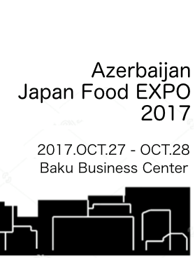 Azerbaijan Japan Food Expo 2017