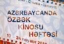 """Azərbaycanda """"Özbək kinosu həftəsi"""" keçiriləcək"""