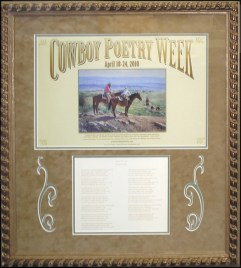 Custom Framed Cowboy Poet's poster, donated to the Cowboy Poets society.