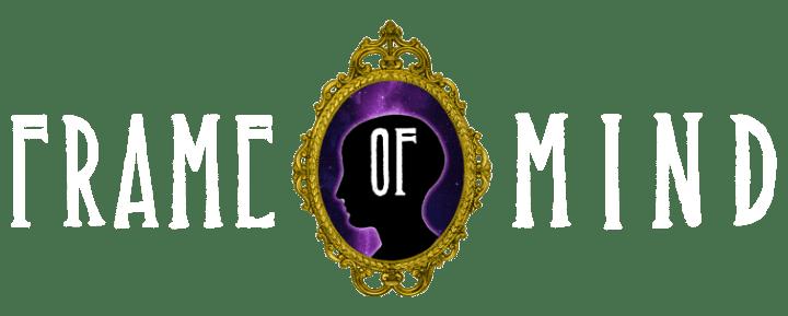 the frame of mind | Framess.co