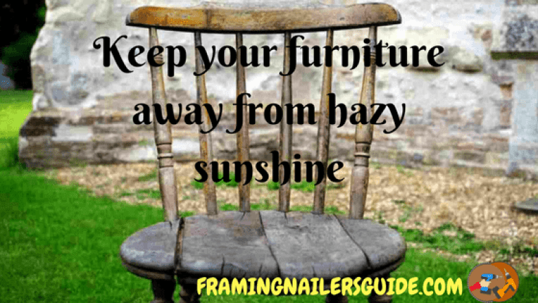 Keep your furniture away from hazy sunshine