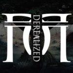 DEREALIZED