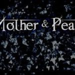 MOTHER&PEARL