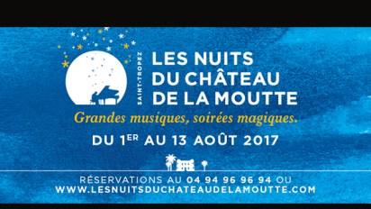 LES NUITS DU CHÂTEAU DE LA MOUTTE 2017 – SAINT-TROPEZ