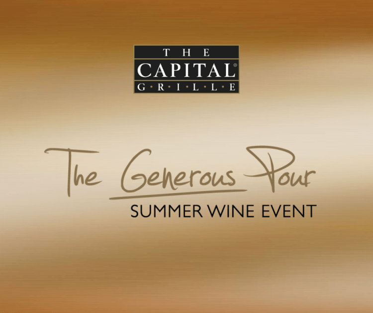 The Capital Grille The Generous Pour Summer Wine Event. International Franchising.