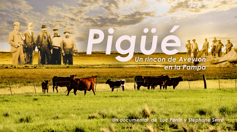Pigüé-el-documental-que-une-Aveyron-con-la-Pampa-argentina