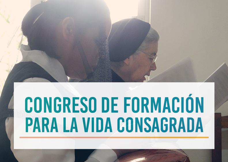 Congreso de Formación para la Vida Consagrada