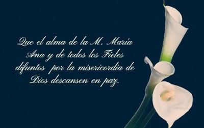 Madre María Ana, descansa en Paz