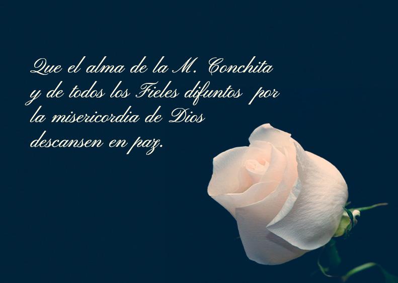 Madre Conchita, descansa en paz