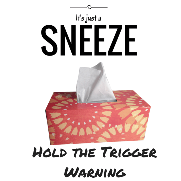 It's just a sneeze