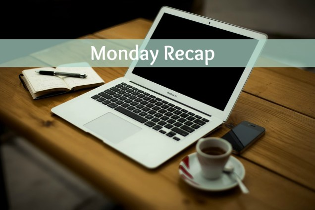 Monday recap 2016 edition