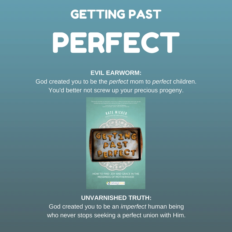 quote from Getting Past Perfect @franciscanmom