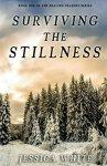surviving stillness
