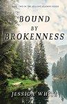 bound by brokenness