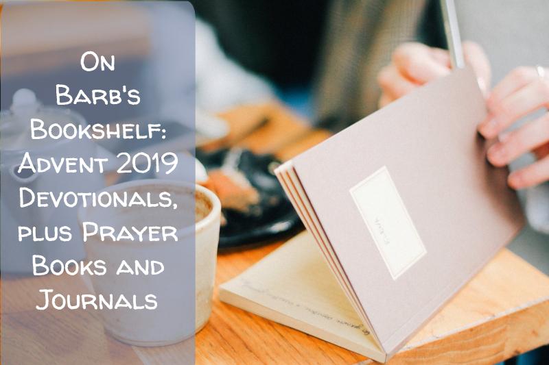 Advent 2019 Devotionals plus Prayer Books and Journals (FranciscanMom.com)